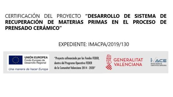 Certificación del proyecto por el desarrollo del sistema de recuperación de materias primas en el proceso de prensado cerámico