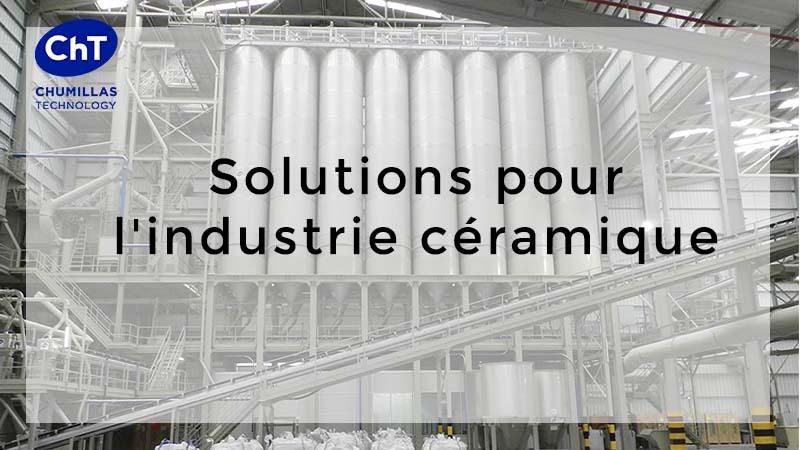 Solutions d'ingénierie pour l'industrie céramique
