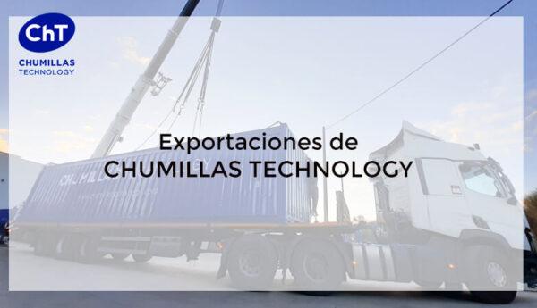 CHUMILLAS TECHNOLOGY impulsa la exportación como un elemento crucial en su crecimiento